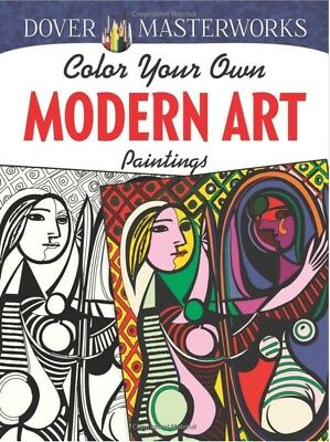 Colour Your Own Modern Art Paintings Adult Colouring Book Famous Painters Artist