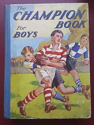 The Champion Book For Boys 1930's - Fully Illustrated - Large Hardback Book