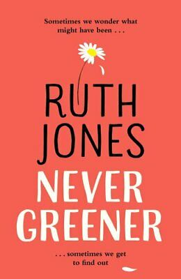 Never Greener by Jones, Ruth Book The Cheap Fast Free Post