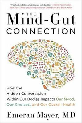 NEW The Mind-Gut Connection By Emeran Mayer Paperback Free Shipping