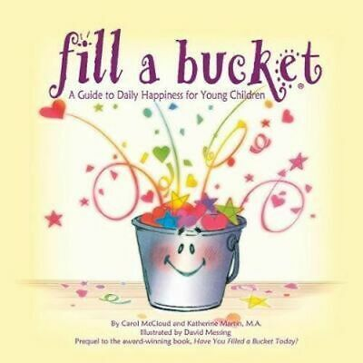 NEW Fill A Bucket By Katherine Martin Paperback Free Shipping