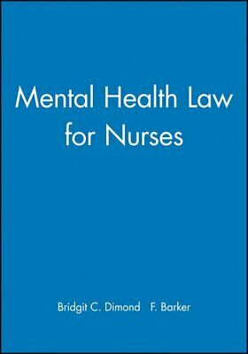 Mental Health Law for Nurses by Dimond, Bridgit C. Paperback Book The Cheap Fast