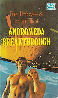 Andromeda Breakthough - Fred Hoyle & John Elliot - Ensign - Good - Paperback