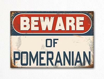 Property protected by Pomeranian dog with attitude metal aluminum sign
