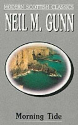 Morning Tide by Gunn, Neil M. Paperback Book The Cheap Fast Free Post