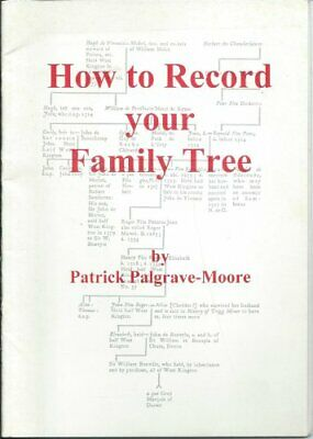 How to Record Your Family Tree by Palgrave-Moore, Patrick Paperback Book The