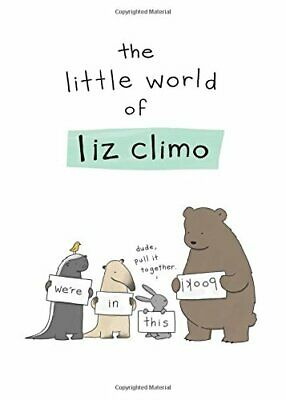 The Little World of Liz Climo by Climo, Liz Book The Cheap Fast Free Post