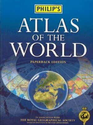 Philip's atlas of the world. by Royal Geographical Society|Institute of British