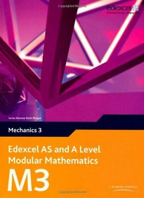 Edexcel AS and A Level Modular Mathematics - Mechanics 3 By Keith Pledger
