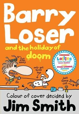 Barry Loser and the holiday of doom by Jim Smith (Paperback)