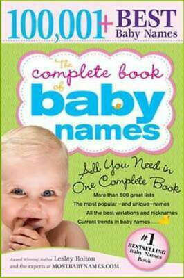The complete book of baby names by Lesley Bolton (Paperback)