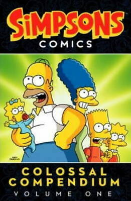 Simpsons Comics colossal compendium. Volume one. by Chris Yambar (Paperback)