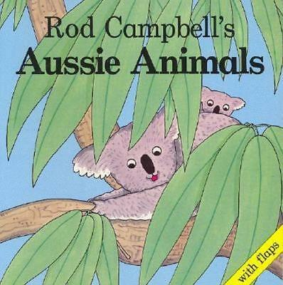 NEW Aussie Animals By Rod Campbell Paperback Free Shipping