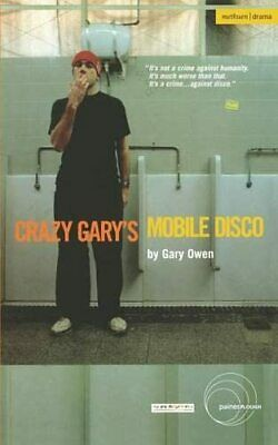 Crazy Gary's Mobile Disco (Modern Plays) by Gary Owen Paperback Book The Cheap