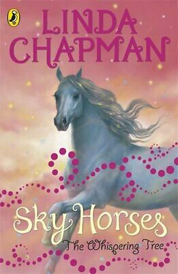 Sky Horses: The Whispering Tree by Chapman, Linda Paperback Book The Cheap Fast