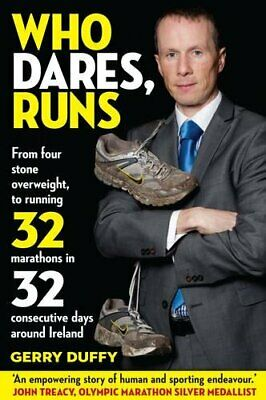 Who Dares, Runs: The Remarkable Story of a Man Who W... by Gerry Duffy Paperback