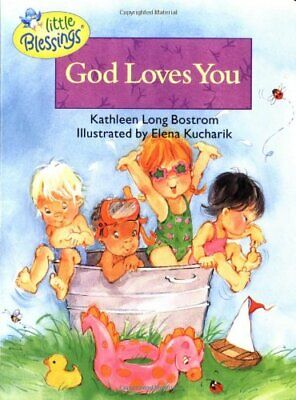 God Loves You BOARD BOOK (Little Blessings) by Bostrom & Kucharik Book The Cheap