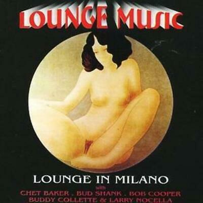Various Artists : Lounge in Milano CD (2002)