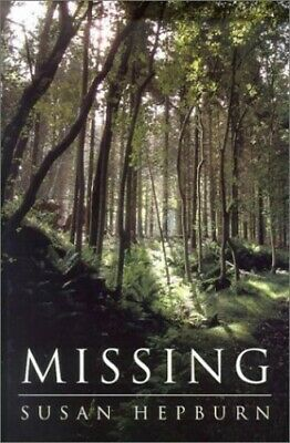 Missing by Hepburn, Susan Hardback Book The Cheap Fast Free Post