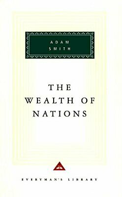 The Wealth Of Nations (Everyman's Library CLASSICS) by Smith, Adam Hardback The