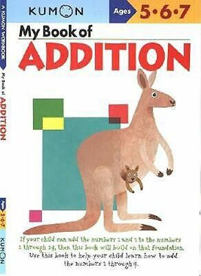NEW My Book of Addition By KUMON PUBLISHING Paperback Free Shipping