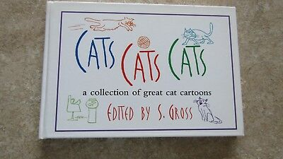 Cats Cats Cats: a collection of great cat cartoons by S. Gross (hardcover 1984)