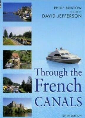 Through the French Canals by Bristow, Philip Paperback Book The Cheap Fast Free