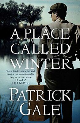 A Place Called Winter: Costa Shortlisted 2015 by Gale, Patrick Book The Cheap