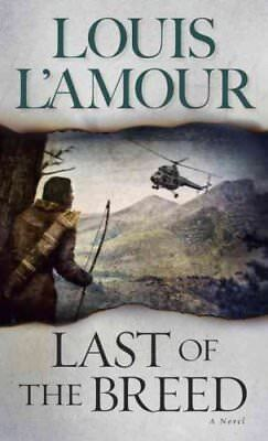 Last Of The Breed by Louis L'Amour 9780553280425 (Paperback, 1988)