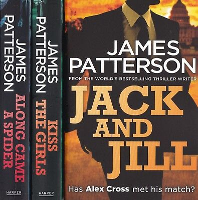 James Patterson - Along Came A Spider, Kiss The Girls & Jack And Jill - 3 Books