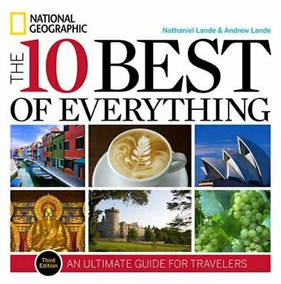 The 10 Best of Everything, Third Edition: An Ultimate Gui... by Lande, Nathaniel