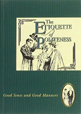 Etiquette of Politeness (The etiquette collection) Paperback Book The Cheap Fast