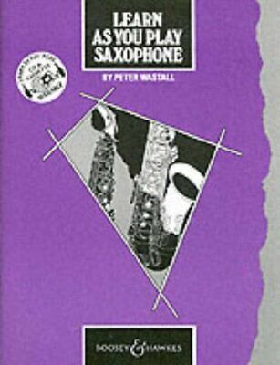 Learn as You Play: Saxophone by Wastall, Peter Book The Cheap Fast Free Post