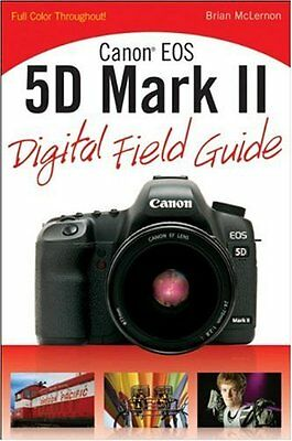 Canon EOS 5D Mark II Digital Camera Field Guide Book Manual - MKII 5D - NEW