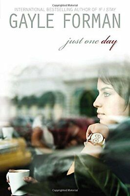 Just One Day by Forman, Gayle Book The Cheap Fast Free Post