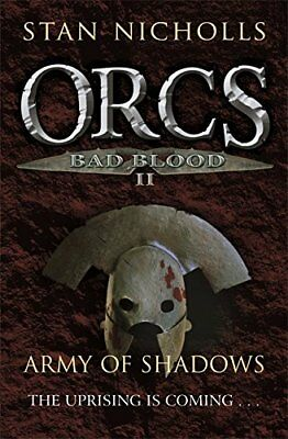 Orcs Bad Blood II: Army of Shadows by Nicholls, Stan Hardback Book The Cheap