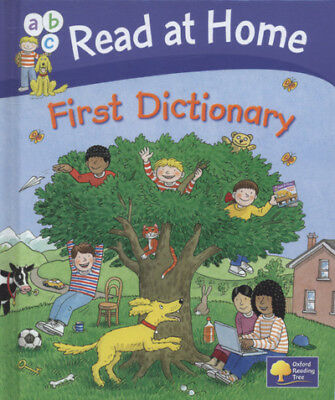 Oxford reading tree: Oxford read at home first dictionary by Clare Kirtley
