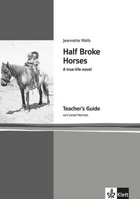 Half Broke Horses. A true-life novel. Teacher's Guide