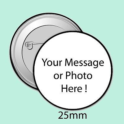 CUSTOM MADE PERSONALISED BADGES, 25mm WEDDING, HEN, STAG, BIRTHDAY, ID, DESIGNED