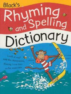 Black's rhyming and spelling dictionary by Ruth Thomson (Paperback)