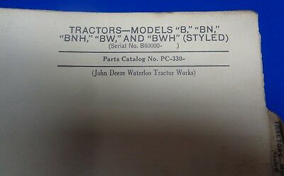 Vintage John Deere B, Bn, Bnh, Bw, & Bwh Tractor, Styled Parts List - Used