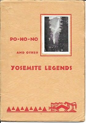 Po-Ho-No and other Yosemite Legends - Primitive Myths of the Yosemite Indians