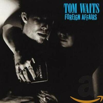 Tom Waits - Foreign Affairs - Tom Waits CD YFVG The Cheap Fast Free Post The