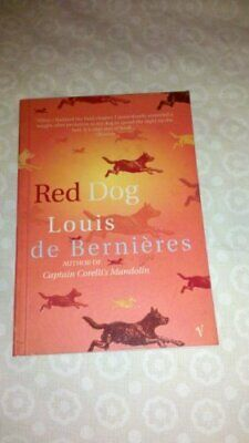 RED DOG by de Bernieres, Louis Book The Cheap Fast Free Post