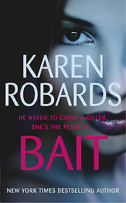 Bait by Karen Robards (Paperback) New Book