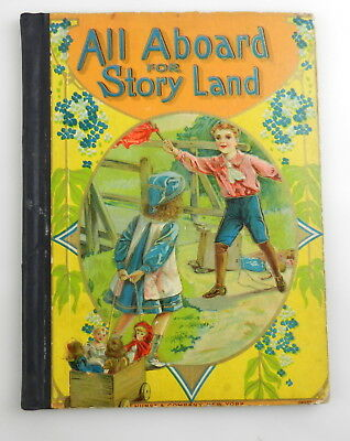 Antique ALL ABOARD For STORY LAND Childrens Story Book HURST & COMPANY  T28