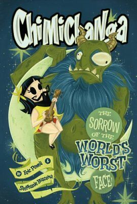 Chimichanga: Sorrow Of The World's Worst Face by Eric Powell 9781616559021