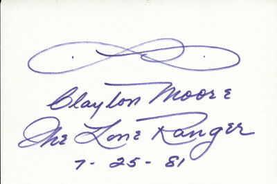 "Clayton ""The Lone Ranger"" Moore - Signature(S) 07/25/1981"
