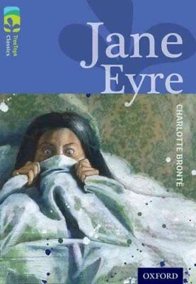 Oxford Reading Tree TreeTops Classics: Level 17: Jane Eyre by Charlotte...