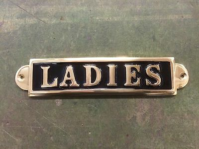 Lovely quality heavy Solid Brass Ladies toilet Sign